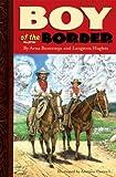 Boy of the Border, Arna Bontemps and Langston Hughes, 097909870X
