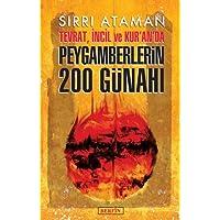 Peygamberlerin 200 Günahı: Tevrat, İncil ve Kur'an'da
