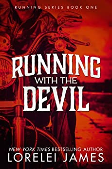 Running With the Devil (The Running Series Book 1) by [James, Lorelei]