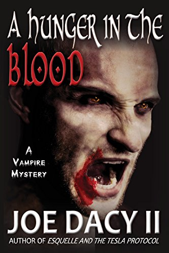 Book: A Hunger in the Blood by Joe Dacy