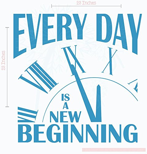 Everyday is a New Beginning Vinyl Lettering Motivational Wall Words, Bayou Blue, 23x23 by Wall Decor Plus More (Image #2)