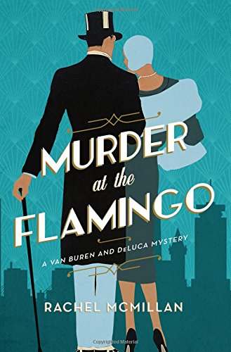 Murder at the Flamingo: A Novel (A Van Buren and DeLuca Mystery) by Thomas Nelson