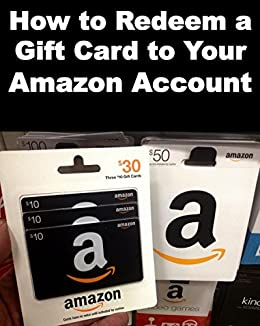 How to redeem a gift card to your amazon account step by step how to redeem a gift card to your amazon account step by step instructions to negle Images