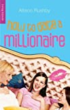 img - for How to Date a Millionaire (Living Blonde) by Rushby, Allison (2009) Paperback book / textbook / text book