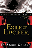 Exile of Lucifer: Chronicles of the Host, Vol 1: Volume 1