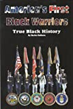 img - for America's First Black Warriors book / textbook / text book