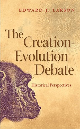 Read Online The Creation-Evolution Debate: Historical Perspectives (George H. Shriver Lecture Series in Religion in American History Ser.) pdf