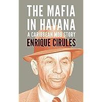 Mafia in Havana, The