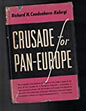 Crusade for Pan-Europe. Autobiography of a man and a movement.