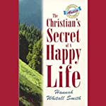 The Christian's Secret of a Happy Life | Hannah Whitall Smith