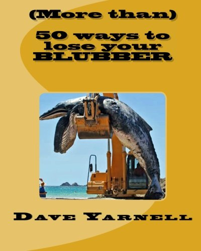 Read Online (More than) 50 ways to lose your blubber pdf epub