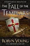 The Fall of the Templars: A Novel (Brethren)