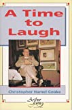 A Time to Laugh, Cooke, Christopher H., 0853053081