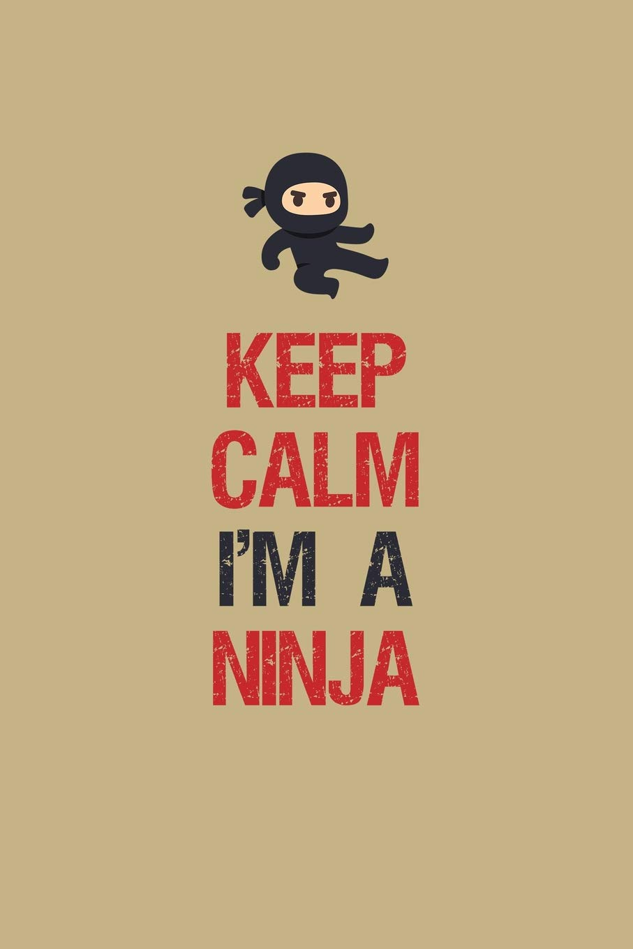 Amazon.com: Keep Calm Im A Ninja: Blank 5x5 grid squared ...