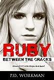 Ruby: Between the Cracks (Volume 1)