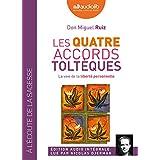 QUATRE ACCORDS TOLTÈQUES (LES)