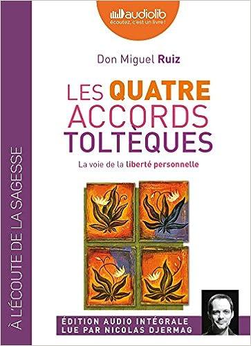 Read Online Les quatre accords toltèques: Livre audio 1 CD MP3 pdf epub