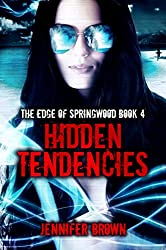 Hidden Tendencies (Edge of Springwood Book 4)
