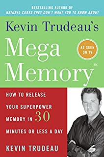 The weight loss cure they dont want you to know about amazon kevin trudeaus mega memory how to release your superpower memory in 30 minutes or less fandeluxe Images