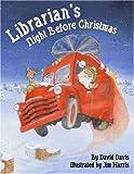 Librarian's Night Before Christmas, David Davis, 1589803361