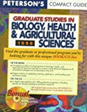 Peterson's Compact Guides: Graduate Studies in Biology, Health & Agricultural Sciences 1998