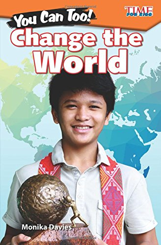 Download You Can Too! Change the World (Time for Kids Nonfiction Readers) PDF