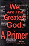 We Are the Greatest God, Vijay Saxena, 0971988404