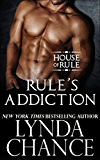 Rule's Addiction (The House of Rule Book 3)