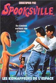 Spooksville, tome 4 : Les kidnappeurs de l'espace par Christopher Pike