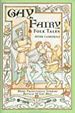 Gay Fairy & Folk Tales: More Traditional Stories Retold for Gay Men