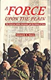 A Force upon the Plain, Kenneth S. Stern, 0806129263
