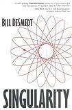 Singularity, Bill DeSmedt, 0974573442