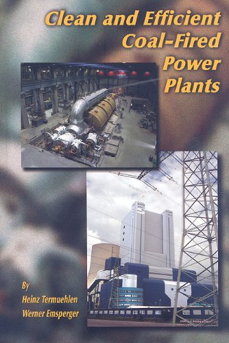 Clean and Efficient Coal-Fired Power Plants: Development Toward Advanced Technologies