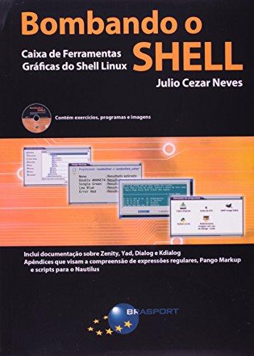 Bombando o Shell - Caixa de Ferramentas Gráficas do Shell Linux