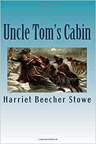 Uncle tom 39 s cabin harriet beecher stowe 9781537345765 for Uncle tom s cabin first edition value