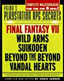 PlayStation RPG Secrets: Unauthorized (Secrets of the Games Series)
