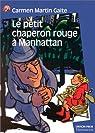 Le Petit Chaperon rouge à Manhattan par Martín Gaite