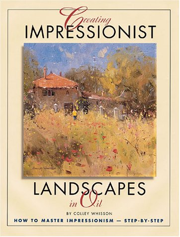 Creating Impressionist Landscapes in (Art Oil Painting Impressionist Landscape)