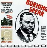 Burning Spear: Marcus Garvey/Garvey's Ghost