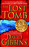 The Lost Tomb (Jack Howard Series Book 3)