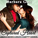 Captured Heart Audiobook by Barbara Goss Narrated by Jan Ross