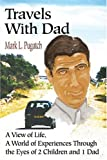 Travels with Dad, Mark Pugatch, 0595189008