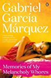 Front cover for the book Memories of my Melancholy Whores by Gabriel García Márquez