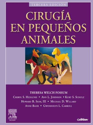 Descargar Libro Cirugía En Pequeños Animales Theresa Welch Fossum