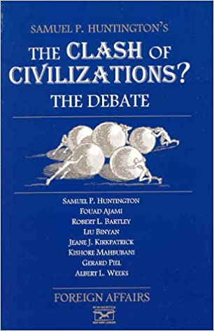 The clash of civilizations the debate foreign affairs samuel p the clash of civilizations the debate 1st edition fandeluxe Images