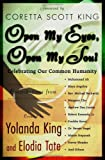 img - for Open My Eyes, Open My Soul : Celebrating Our Common Humanity book / textbook / text book