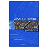 img - for Guide Bleu Alsace - Lorraine (France) book / textbook / text book