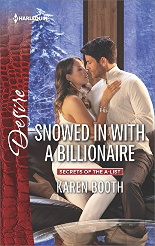 Snowed In WIth A Billionaire by Karen Booth