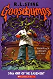 By R. L. Stine Stay Out of the Basement (Goosebumps #2)
