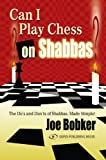 Can I Play Chess on Shabbas, Joe Bobker, 9652294225